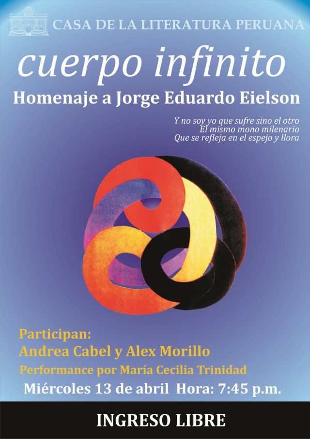 CUERPO INFINITO-Mesa Redonda en Homenaje a Jorge Eduardo Eielson