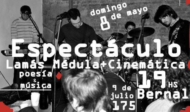 ESPECTÁCULO POÉTICO MUSICAL LAMÁS MÉDULA + CINEMÁTICA-Domingo 8 de mayo-19 hs